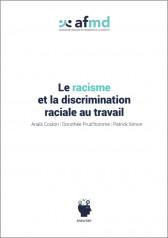Le racisme et la discrimination raciale au travail (Livre)