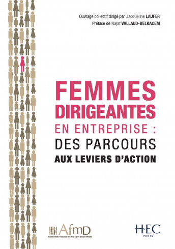 Femmes dirigeantes en entreprise : des parcours aux leviers d'action
