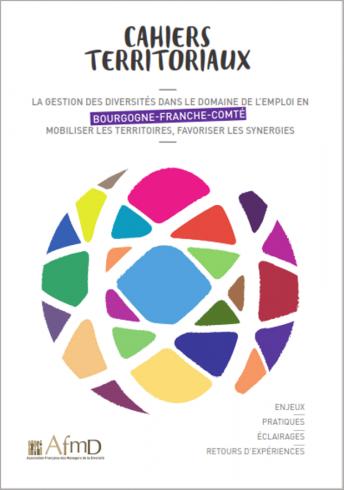 La gestion des diversités dans le domaine de l'emploi en Bourgogne-Franche-Comté (Cahier territorial)