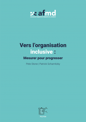 Vers l'organisation inclusive : Mesurer pour progresser