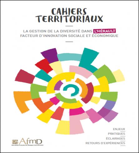 La gestion de la diversité dans l'Hérault, facteur d'innovation sociale et économique  (Cahier territorial)