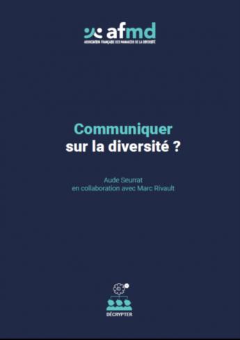 Communiquer sur la diversité ?