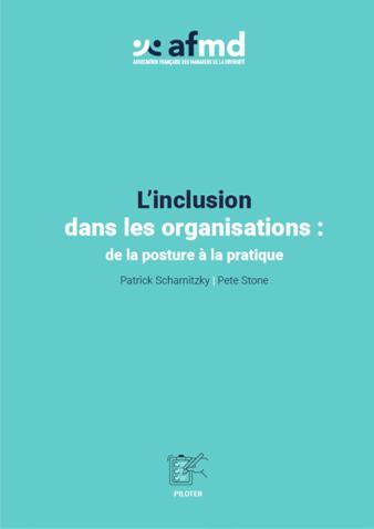 L'inclusion dans les organisations de la posture à la pratique (Livre)