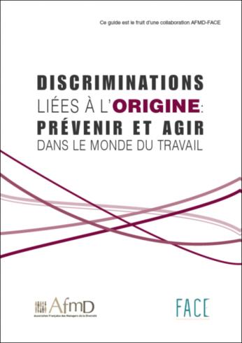 Discriminations liées à l'origine : prévenir et agir dans le monde du travail